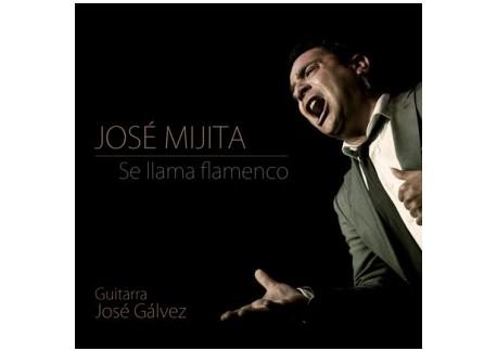 José Mijita - Se llama flamenco (CD)