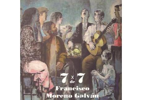 7 x 7 de Francisco Moreno Galván