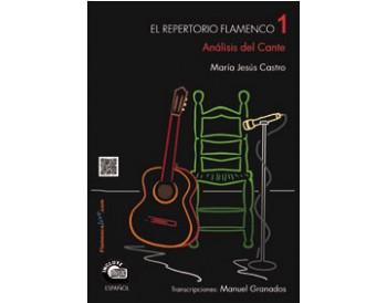 Repertorio Flamenco 1- Análisis del Cante