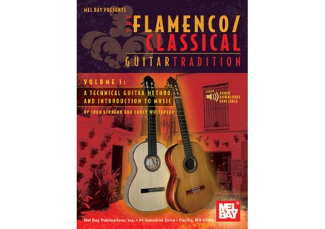 Flamenco Classical Guitar Tradition Volume 1 (Book + Online Audio)
