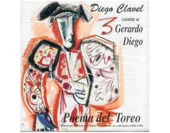 Diego Clavel canta a Gerardo Diego - Poema del Toreo