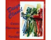 Cantes Flamencos de Navidad  Diego Clavel