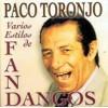 Paco Toronjo - Varios estilos de fandangos (CD)
