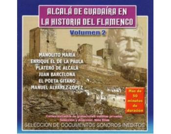 Alcalá de Guadaíra en la Historia del Flamenco Volumen 2