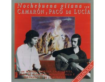 Nochebuena gitana con Camarón y Paco de Lucía