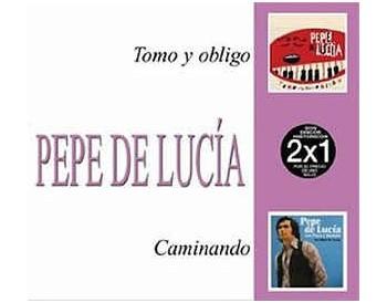 Pepe de Lucia. Tomo y obligo & Caminando (2 CDs)
