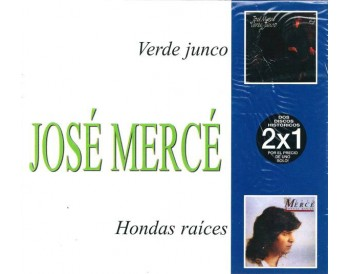 José Mercé. Verde junto & Hondas Raíces (2CDs)