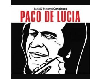 Sus 50 Mejores Canciones Paco De Lucía