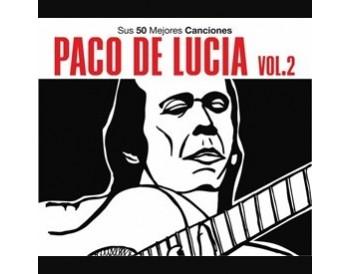 Paco de Lucía. Sus 50 mejores canciones vol. 2 (3 Cds)