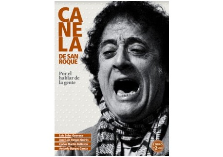"""Canela de San Roque """"Por el hablar de la gente""""  (Libro+2CDs)"""