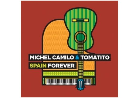Michel Camilo & Tomatito - Spain forever (CD)