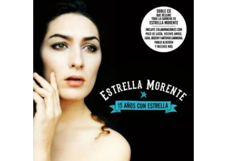 Estrella Morente - 15 años con Estrella (2CDs)
