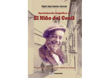 Aproximación biográfica de el Niño de Genil - Miguel Ángel Jiménez (Libro+CD)