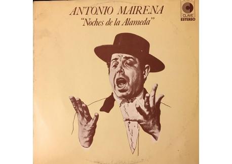 Antonio Mairena -Noches de la Alameda (vinilo)