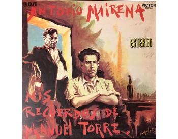 Antonio Mairena - Mis recuerdos de Manuel Torre (vinyl)