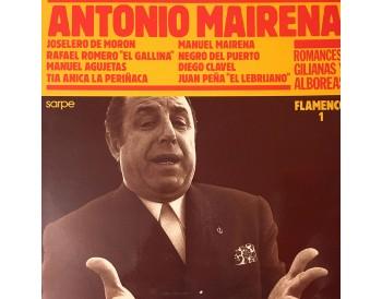 Antonio Mairena -Romances, gilianas y alboreas (vinyl)