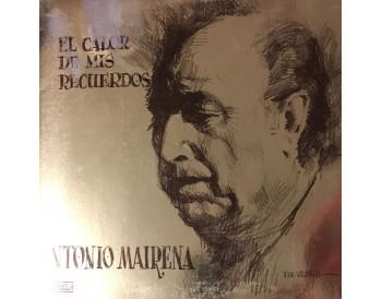 Antonio Mairena - El Calor de mis Recuerdos (vinyl)