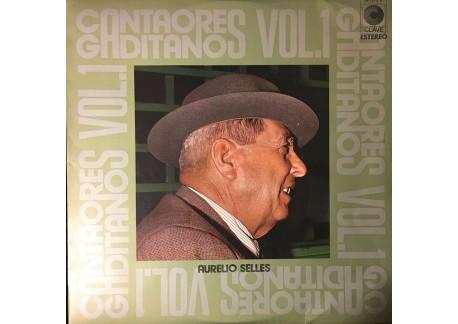 Cantaores Gaditanos vol. 1. Aurelio Sellés (vinilo)