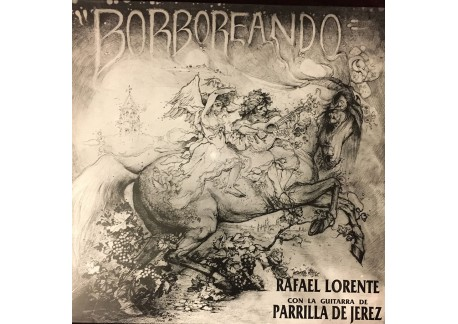Borboreando - Rafael Lorente & Parrilla de Jerez (vinyl)