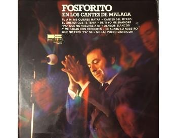 Fosforito en los cantes de Málaga (vinilo)