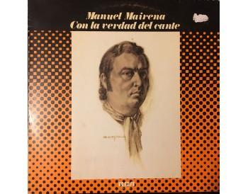 Manuel Mairena - Con la verdad del cante (vinilo)