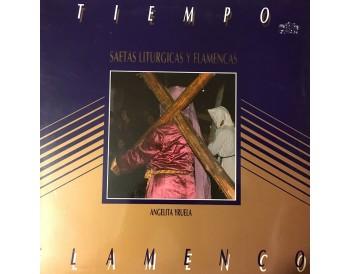 Tiempo Flamenco -Saetas liturgicas y flamencas (vinilo)