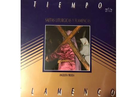 Tiempo Flamenco -Saetas liturgicas y flamencas (vinyl)