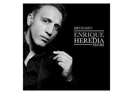 "Enrique Heredia Negri ""Mi tiempo"""