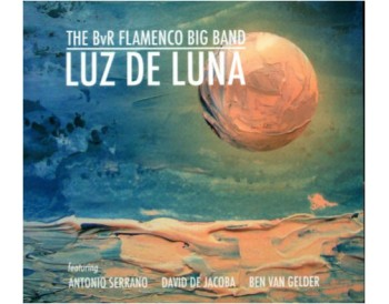 "The BvR Flamenco Big Band  ""Luz de luna"" (CD)"