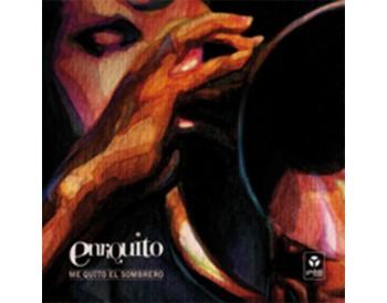"""Enriquito """"Me quito el sombrero"""" (CD)"""