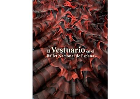 El vestuario en el Ballet Nacional de España (libro)