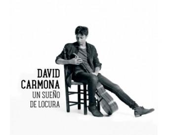 David Carmona - Un sueño de locura (CD)