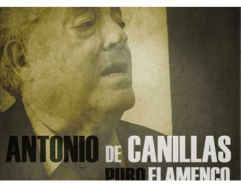 Antonio de Canillas - Puro Flamenco