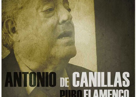 Antonio de Canillas - Puro Flamenco