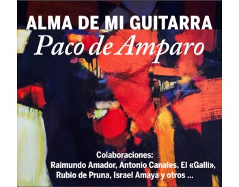 Alma de Guitarra - Paco de Amparo (CD)