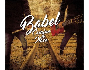 Camino a Itaca - Babel (CD)