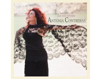 Antonia Contreras - La voz vivida (CD)