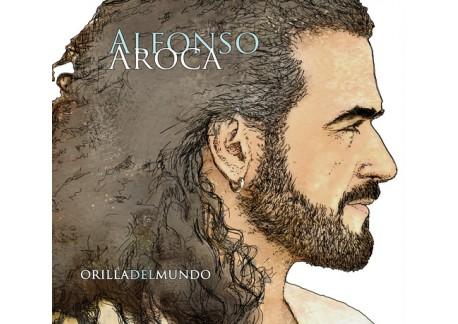Alfonso Aroca - Orilla del mundo (CD)