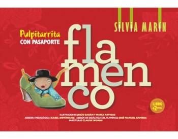 Pulpitarrita con pasaporte flamenco - Silvia Marín (Libro + 2DVDs)