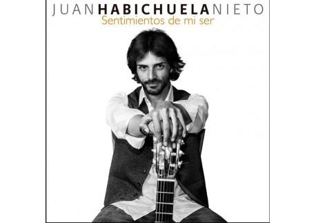 Juan Habichuela Nieto - El sentimiento de mi ser (CD)