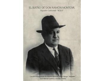 El sueño de Don Ramón Montoya. Book + CD