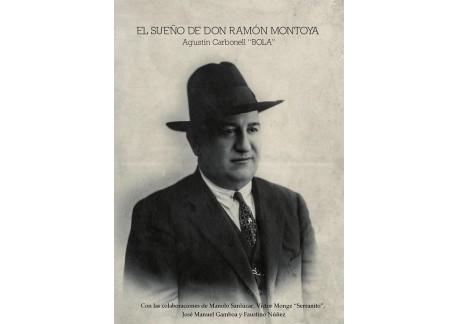 El sueño de Don Ramón Montoya. Libro + CD
