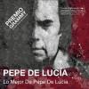 Premio Grammy: Pepe De Lucía (CD)