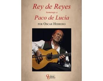 Rey de Reyes, homenaje a Paco de Lucía. Libro partituras