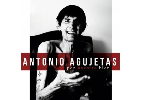 """Antonio Agujetas """"Por nuestro bien"""" - CD"""