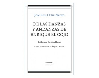 De las danzas y andanzas de Enrique el Cojo