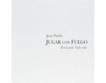 Juan Pinilla - Jugar con fuego (CD)