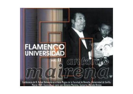 Antonio Mairena - Flamenco y universidad Vol 2 (CD)