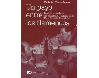 Un payo entre los flamencos - (libro) - Payo Humberto