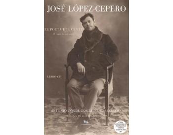 José López-Cepero, El Poeta del Cante (Libro + cd)
